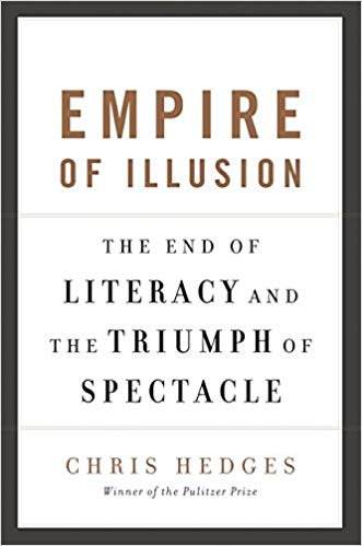 mpire of Illusion, The End of Literacy and the Triumph of Spectacle
